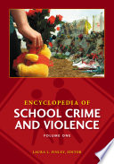 Encyclopedia Of School Crime And Violence