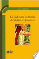 La tradizione dottrinale del diritto ecclestiastico