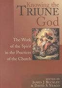 Knowing the Triune God Understanding Of God S Triune Nature Is