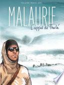 Couverture de Malaurie, l'appel de Thulé