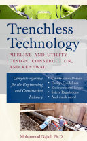 Trenchless Technology   Pipeline and Utility Design  Construction  and Renewal