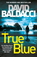 True Blue Action And Tension From David Baldacci
