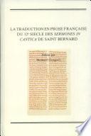 La traduction en prose fran  aise du 12e siecle des Sermones in Cantica
