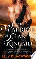 The Warrior of Clan Kincaid