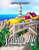 Seaside Life Coloring Book Book PDF