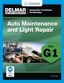 ASE Technician Test Preparation Automotive Maintenance and Light Repair  G1