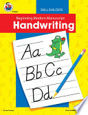 Beginning Modern Manuscript Handwriting Skill Builder  Grades K   2
