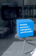 Public service i netv  rkssamfundet
