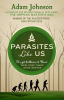 Parasites Like Us Master S Son Winner Of The Pulitzer Prize