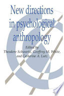 New Directions in Psychological Anthropology In Psychological Anthropology And They