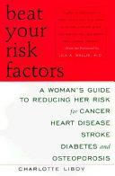 Beat Your Risk Factors