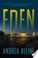 Cover of Eden : a novel