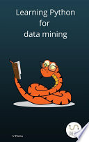 Learning Python for data mining