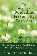 The Family Guide To Borderline Personality Disorder