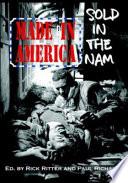 Made In America Sold In The Nam book