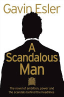 . A Scandalous Man .