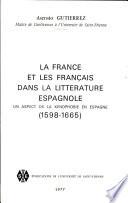 La France et les Fran  ais dans la litt  rature espagnole