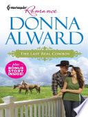 The Last Real Cowboy & The Rancher's Runaway Princess