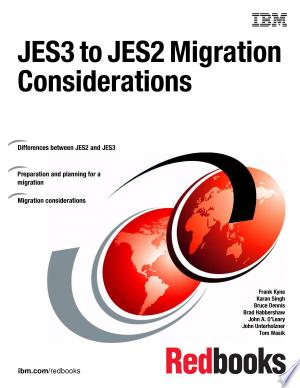 JES3 to JES2 Migration Considerations - ISBN:9780738440156