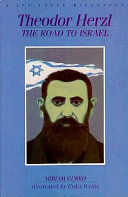 Theodor Herzl, the road to Israel
