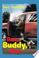 Run  Buddy  Run