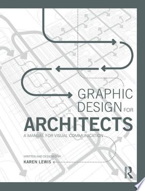 Graphic Design for Architects: A Manual for Visual Communication - ISBN:9781317552352
