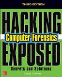 Hacking Exposed Computer Forensics Third Edition