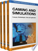 Gaming And Simulations Concepts Methodologies Tools And Applications