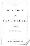 The Poetical Works of Lord Byron  Complete in One Volume