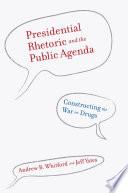 Presidential Rhetoric and the Public Agenda