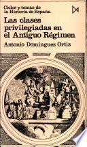Las Clases Privilegiadas en el Antiguo Regimen