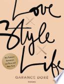 Love x Style x Life