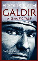 Galdir   A Slave s Tale  Roman Fiction