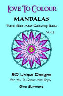 Love to Colour  Mandalas Vol 2 Travel Size