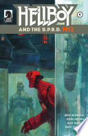 Hellboy And The B.P.R.D.: 1952 #4 : an explosion sends hellboy into...