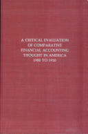 A Critical Evaluation of Comparative Financial Accounting Thought in America, 1900 to 1920