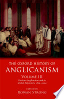 The Oxford History Of Anglicanism Volume Iii