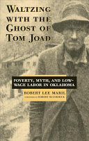 Waltzing with the Ghost of Tom Joad A Pressing Social Problem Even