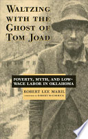Waltzing with the Ghost of Tom Joad A Pressing Social Problem Even So