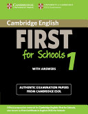 Cambridge English First for Schools 1 Student s Book with Answers