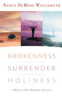 Brokenness  Surrender  Holiness Hardbound And Collectible Edition Every Great