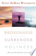 Brokenness  Surrender  Holiness