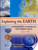 Exploring the Earth Geography Textbooks for ICSE Middle School  Class VIII