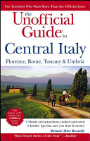 The Unofficial Guide to Central Italy
