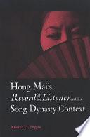 Hong Mai s Record of the Listener and Its Song Dynasty Context