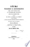 Studj Filologici e lessicografici sopra alcune recenti giunte ai vocabolarj italiani