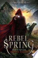 Rebel Spring Book Cover