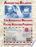 Across the Atlantic: The Adamowicz Brothers, Polish Aviation Pioneers