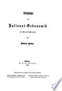 Geschichte der National-Oekonomik in Deutschland