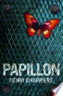 Papillon (Harper Perennial Modern Classics) by Henri Charrière